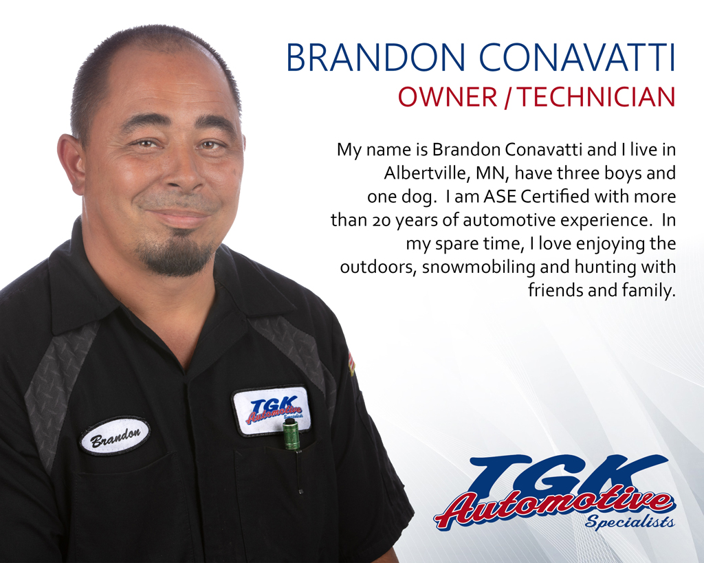 BRANDON CONAVATTI, OWNER/TECHNICIAN